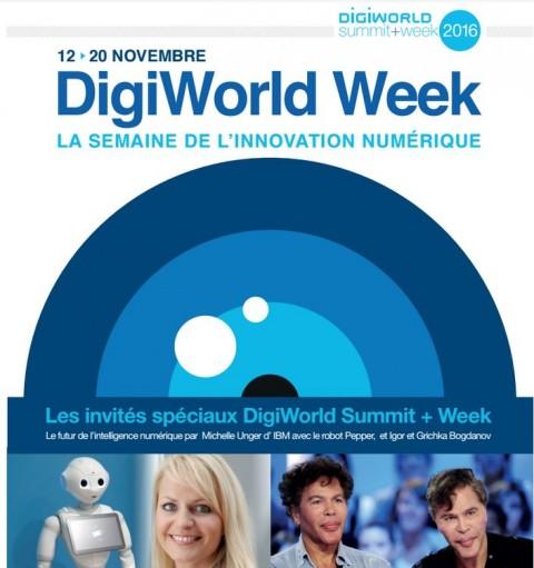 Digiworld week 2016 : Une semaine pour décrypter les enjeux de notre nouveau monde numérique